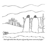 """""""And right about then the price of great big stones went out of sight"""" - New Yorker Cartoon"""