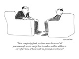 """To be completely frank  we have now discovered all your country's secrets…"" - New Yorker Cartoon"