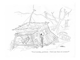 """Good morning  gentlemen Check your house for termites"" - New Yorker Cartoon"