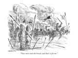 """Once more unto the breach  and that's it for me"" - New Yorker Cartoon"