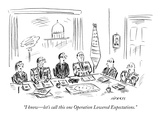 """I know—let's call this one Operation Lowered Expectations"" - New Yorker Cartoon"