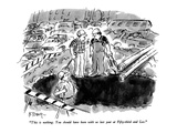 """""""This is nothing  You should have been with us last year at Fifty-third a…"""" - New Yorker Cartoon"""