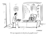 """It's my resignation in the form of a graphic novel"" - New Yorker Cartoon"