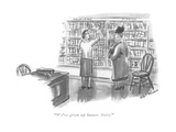 """We've given up humor Sorry"" - New Yorker Cartoon"