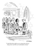 """I really liked that stuff you were saying about all of us being sinners a…"" - New Yorker Cartoon"