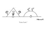 """""""I win I win"""" - New Yorker Cartoon"""