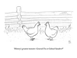 """""""History's greatest monster: General Tso or Colonel Sanders"""" - New Yorker Cartoon"""