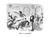 """How is everything"" - New Yorker Cartoon"