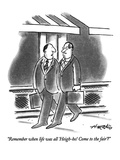 """""""Remember when life was all 'Heigh-ho! Come to the fair'"""" - New Yorker Cartoon"""