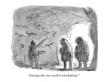 """Someday this cave could be worth plenty"" - New Yorker Cartoon"