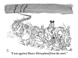 """""""I was against Russo-Disneyland from the start"""" - New Yorker Cartoon"""