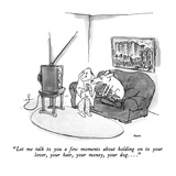 """Let me talk to you a few moments about holding on to your lover  your hai…"" - New Yorker Cartoon"