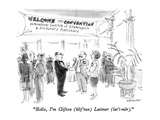 """Hello  I'm Clifton (klif'tun) Latimer (lat'i•mer)"" - New Yorker Cartoon"