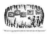 """""""This cave is a very important art find  but it dates back only to the Imp…"""" - New Yorker Cartoon"""