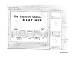 The Emporer's Clothes Boutique - New Yorker Cartoon
