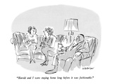 """Harold and I were staying home long before it was fashionable"" - New Yorker Cartoon"