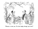 """Pleasure to meet you  I've been leafing through your book"" - New Yorker Cartoon"
