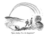 """Quite frankly  I'm a bit disappointed"" - New Yorker Cartoon"