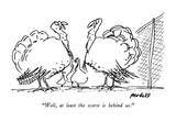 """""""Well  at least the worst is behind us"""" - New Yorker Cartoon"""