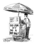"Man selling hot dogs  On his stand there is a sign that reads ""Go for it!…"" - New Yorker Cartoon"