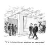 """Of all the Fortune 500  we're probably the most tongue-in-cheek"" - New Yorker Cartoon"
