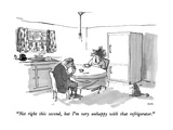 """Not right this second  but I'm very unhappy with that refrigerator"" - New Yorker Cartoon"