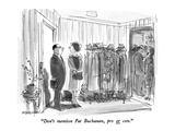 """Don't mention Pat Buchanan  pro or con"" - New Yorker Cartoon"