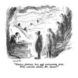 """""""Avarice  gluttony  lust  and overweening price  Well  welcome aboard  Mr…"""" - New Yorker Cartoon"""
