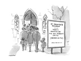 Church Announcement board reads 'Today's Sermon by the Rev Robert Smith' … - New Yorker Cartoon