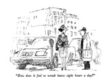 """How does it feel to wreak havoc eight hours a day"" - New Yorker Cartoon"