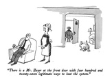 """There is a Mr Hayer at the front door with four hundred and twenty-seven…"" - New Yorker Cartoon"