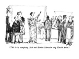 """This is it  everybody  Jack and Harriet Schroeder sing Harold Arlen"" - New Yorker Cartoon"