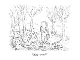 """""""Now what"""" - New Yorker Cartoon"""