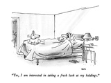 """Yes  I am interested in taking a fresh look at my holdings"" - New Yorker Cartoon"