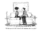 """I'd like you to be the co-star in the melodrama that is my life"" - New Yorker Cartoon"