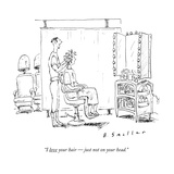 """I love your hair — just not on your head"" - New Yorker Cartoon"