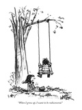 """""""When I grow up  I want to be rediscovered"""" - New Yorker Cartoon"""