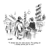 """""""I already have her main present  I'm looking for a backup present  just …"""" - New Yorker Cartoon"""