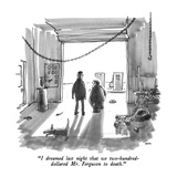 """I dreamed last night that we two-hundred-dollared Mr Ferguson to death"" - New Yorker Cartoon"