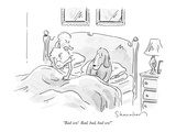 """Bad sex!  Bad  bad  bad sex!"" - New Yorker Cartoon"