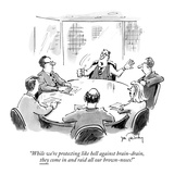 """""""While we're protecting like hell against brain-drain  they come in and ra…"""" - New Yorker Cartoon"""