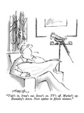"""""""Tide's in  Irma's out  Stove's on  TV's off  Market's up  Humidity's…"""" - New Yorker Cartoon"""