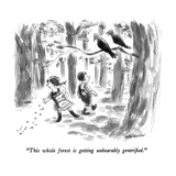 """This whole forest is getting unbearably gentrified"" - New Yorker Cartoon"