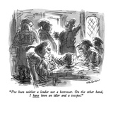 """I've been neither a lender nor a borrower  On the other hand  I have bee…"" - New Yorker Cartoon"