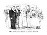 """Mr Browley was in Vietnam  too  albeit on business"" - New Yorker Cartoon"