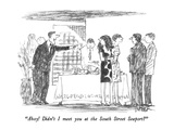 """Ahoy!  Didn't I meet you at the South Street Seaport"" - New Yorker Cartoon"