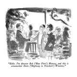 """Hello  I'm director Bob - New Yorker Cartoon"