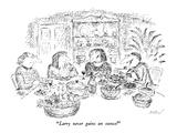 """""""Larry never gains an ounce!"""" - New Yorker Cartoon"""