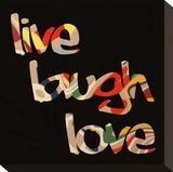 Live Laugh Love III