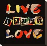 Live Laugh Love II
